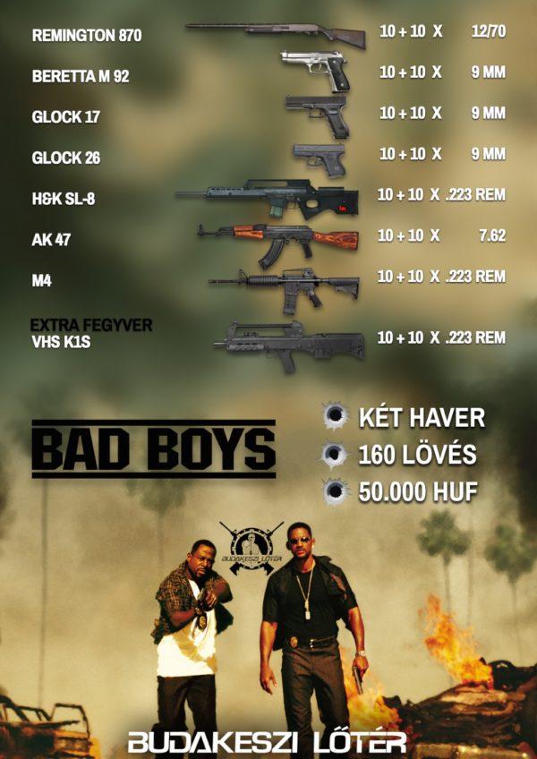 Bad Boys élménylövészeti csomag